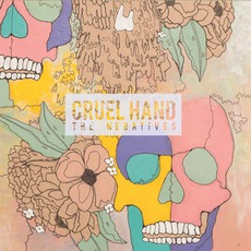 The Negatives mp3 Album by Cruel Hand