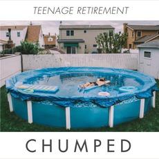 Teenage Retirement mp3 Album by Chumped