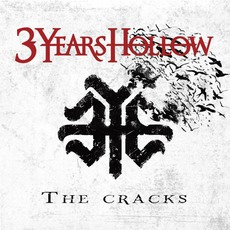The Cracks mp3 Album by 3 Years Hollow