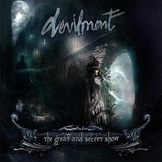 The Great And Secret Show (Limited Edition) mp3 Album by Devilment