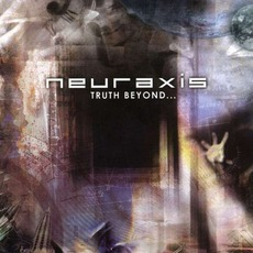 Truth Beyond... mp3 Album by Neuraxis
