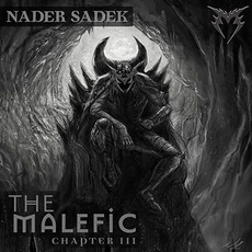 The Malefic: Chapter III mp3 Album by Nader Sadek
