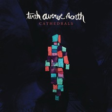 Cathedrals mp3 Album by Tenth Avenue North