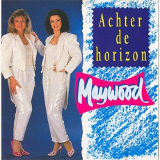 Achter De Horizon mp3 Album by Maywood