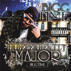 Independently Major mp3 Album by Mr. Bigg Time