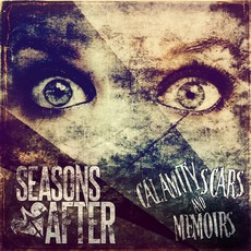 Calamity Scars & Memoirs mp3 Album by Seasons After