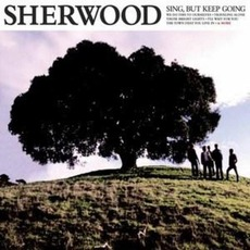 Sing, But Keep Going mp3 Album by Sherwood