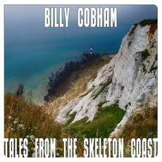 Tales From The Skeleton Coast mp3 Album by Billy Cobham