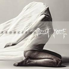 Exorcisms mp3 Album by Bella Morte