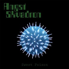 Sweet Poison mp3 Album by Angst Skvadron