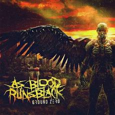 Ground Zero mp3 Album by As Blood Runs Black