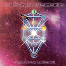 Mystery School mp3 Album by Ambient Temple Of Imagination