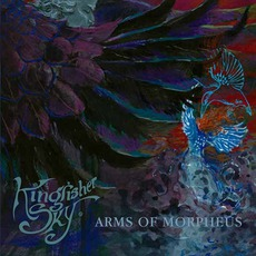 Arms Of Morpheus mp3 Album by Kingfisher Sky