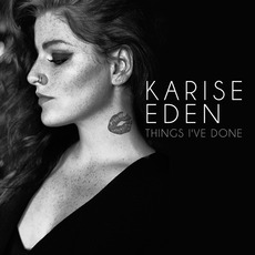 Things I've Done mp3 Album by Karise Eden