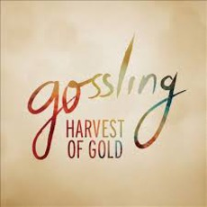 Harvest Of Gold mp3 Single by Gossling