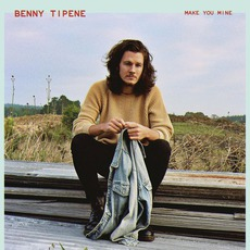 Make You Mine mp3 Single by Benny Tipene