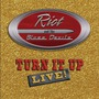 Turn It Up: Live!
