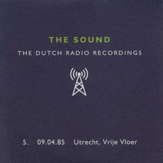Dutch Radio Recordings: 5. 09.04.85 Utrecht, Vrije Vloer mp3 Live by The Sound