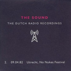 Dutch Radio Recordings: 2. 09.04.82 Utrecht, No Nukes Festival mp3 Live by The Sound