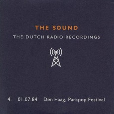 Dutch Radio Recordings: 4. 01.07.84 Den Haag, Parkpop Festival mp3 Live by The Sound