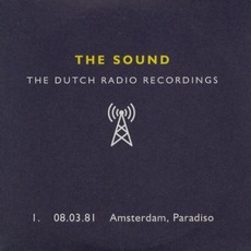 Dutch Radio Recordings: 1. 08.03.81 Amsterdam, Paradiso mp3 Live by The Sound
