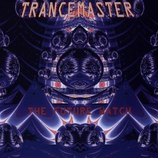 Trancemaster 7: The Future Watch mp3 Compilation by Various Artists