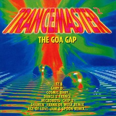 Trancemaster 2: The Goa Gap mp3 Compilation by Various Artists