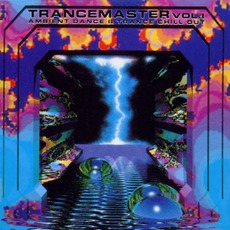 Trancemaster 1: Ambient Dance II Trance Chill Out mp3 Compilation by Various Artists