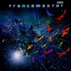 Trancemaster 7000 by Various Artists