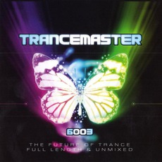 Trancemaster 6003 by Various Artists