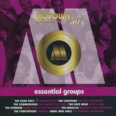 Motown Greatest Hits Collection 50°, Vol. 4:Essential Groups by Various Artists