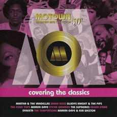 Motown Greatest Hits Collection 50°, Vol. 7:Covering The Classics by Various Artists