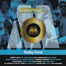 Motown Greatest Hits Collection 50°, Vol. 6:Funky Beat by Various Artists