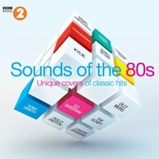 BBC Radio 2's Sounds Of The 80s mp3 Compilation by Various Artists