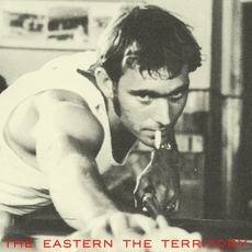 The Territory mp3 Album by The Eastern