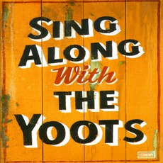 Sing Along With The Yoots mp3 Album by The Yoots