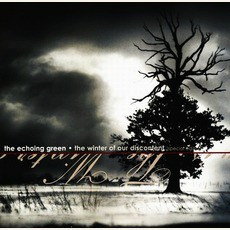 The Winter Of Our Discontent (Special Edition) mp3 Album by The Echoing Green