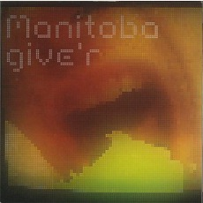 Give'r mp3 Album by Manitoba