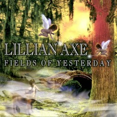 Fields Of Yesterday (Japanese Edition) mp3 Album by Lillian Axe