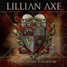 XI: The Days Before Tomorrow mp3 Album by Lillian Axe