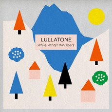 While Winter Whispers mp3 Album by Lullatone