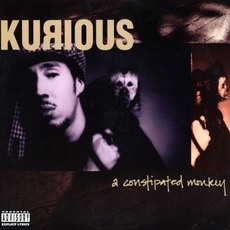 A Constipated Monkey (Re-Issue) mp3 Album by Kurious