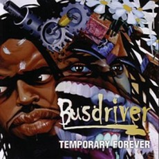 Temporary Forever mp3 Album by Busdriver