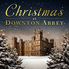 Christmas At Downton Abbey mp3 Soundtrack by Various Artists