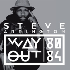 Way Out (80-84) mp3 Artist Compilation by Steve Arrington