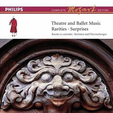 Volume 17: Theatre and Ballet Music - Rarities & Surprises by Wolfgang Amadeus Mozart