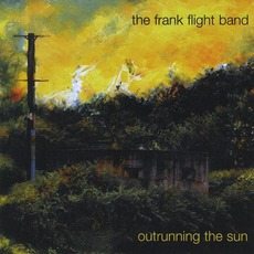 Outrunning The Sun mp3 Album by Frank Flight Band