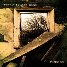 Remains mp3 Album by Frank Flight Band