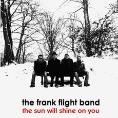 The Sun Will Shine On You mp3 Album by Frank Flight Band