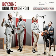 Dublin To Detroit mp3 Album by Boyzone